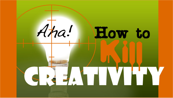 How Creative Teams Kill Creativity