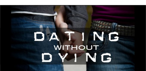 Dating without Dying