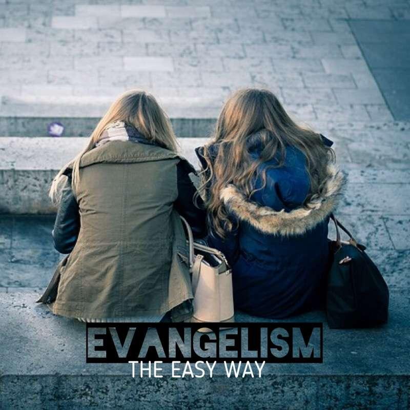 Evangelism, the Easy way